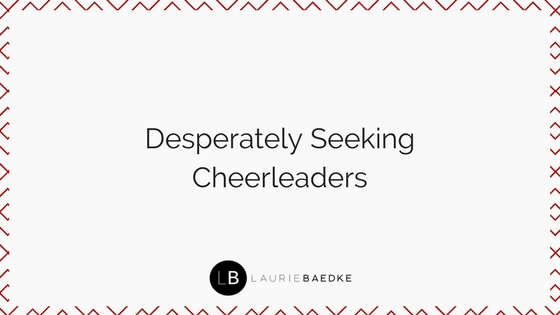Desperately Seeking Cheerleaders