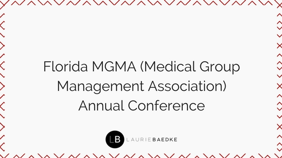 Florida MGMA (Medical Group Management Association) Annual Conference
